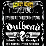 November 4, 2010, Concert OUTHEAD (Tribute to Motorhead) at the club Money Honey